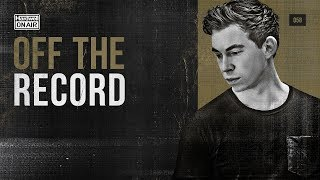 Hardwell On Air: Off The Record 058 (incl. Funkerman Guestmix)