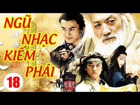 Ngũ Nhạc Kiếm Phái - Tập 18 | Phim Kiếm Hiệp Trung Quốc Hay Nhất - Phim Bộ Thuyết Minh