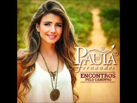 Baixar PAULA FERNANDES feat. ANSELMO RALPH -