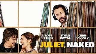Juliet, Naked – UK Trailer (Universal Pictures) HD HD