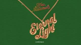 Free Nationals & Chronixx - Eternal Light (Audio)