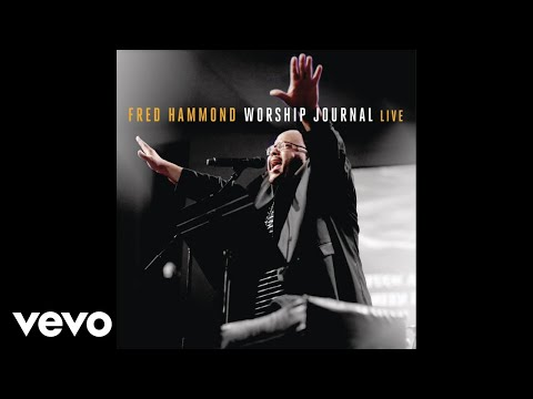 Fred Hammond - Father Jesus Spirit (Audio)