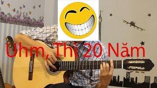 Học Đàn Guitar - Tự Học Đàn Guitar - Đã Sai 20 Năm Rồi, Bây Giờ Làm Sao?