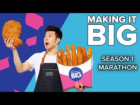 Making It Big: Season 1 Marathon ? Tasty