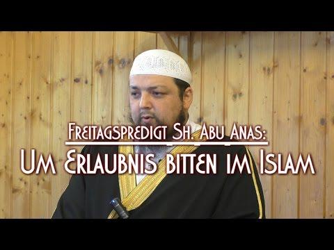 UM ERLAUBNIS BITTEN IM ISLAM mit Sh. Abu Anas am 08.05.2015 in Braunschweig