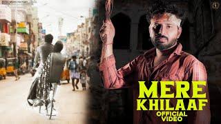 Mere Khilaaf – Sandeep Chandel Ft  Dream Girl Aanchal