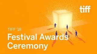 Festival Awards Ceremony   TIFF 2018