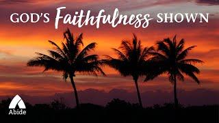 Be Still: God's Faithfulness Shown, A Bible Talk Down For Deep Sleep