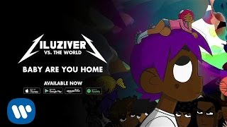 Lil Uzi Vert - Baby Are You Home [Official Audio]