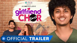 Girlfriend Chor 2020 MX Player Web Series Trailer