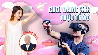 Chơi game XXX thực tế ảo đầu tiên ở Việt Nam | Hìu béo & ANPHATCOMPUTER