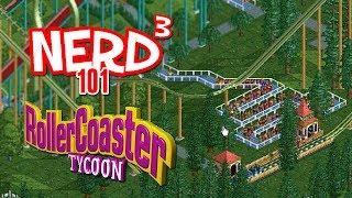 Nerd³ 101 -  RollerCoaster Tycoon