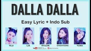Easy Lyric ITZY - DALLA DALLA by GOMAWO [Indo Sub]