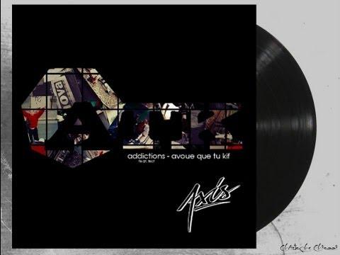 Axis (ATK) - Avoue Que Tu Kif (Maxi-Vinyle + T-Shirt ATK disponible sur Oocto) 2013