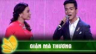 Bùi Thị Thúy, Trần Hữu Tuấn - Giận mà thương   Tuyệt đỉnh song ca    Ca nhạc