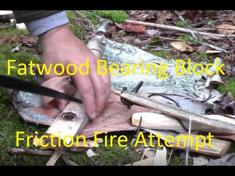 Fatwood Bearing Block Friction Fire Attempt