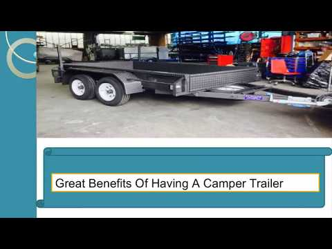 Great Benefits Of Having A Camper Trailer