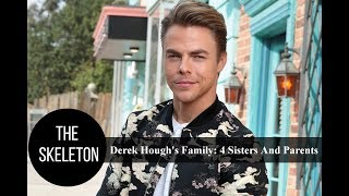 Derek Hough's Family: 4 Sisters And Parents