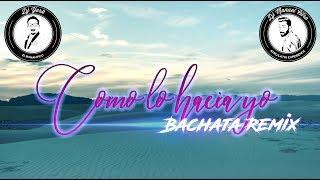 Ken-Y - Como Lo Hacia Yo (Dj York & Dj Manuel Citro Bachata Remix)