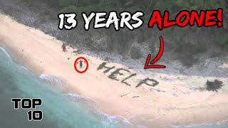 Top 10 People Who Got Stranded on a Deserted Island
