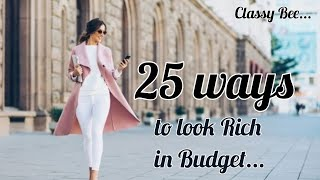 25 ways to Look Rich by: Aaysha Ansari | In Budget | Update your Wardrobe | Easy Tips | Be Confident