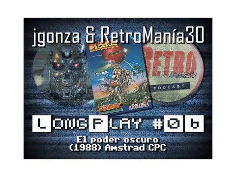 El Poder Oscuro - Amstrad CPC Longplay