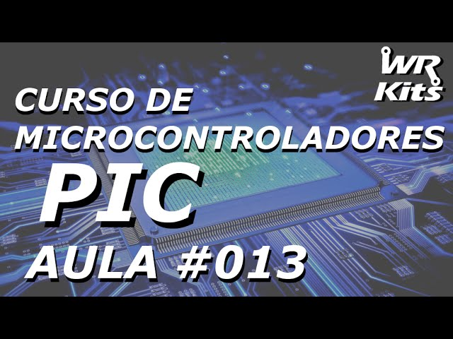 DISPLAY DE 7 SEGMENTOS | Curso de PIC #013