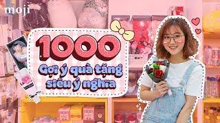 1000 GỢI Ý QUÀ TẶNG DỄ THƯƠNG VÀ Ý NGHĨA - Moji Channel