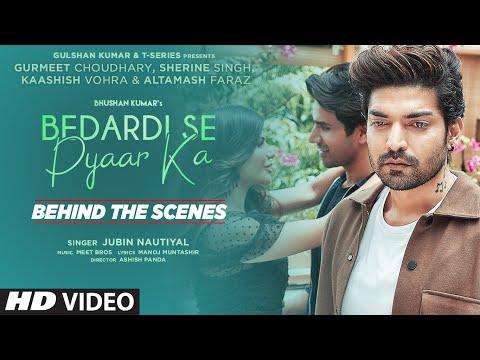 Behind The Scenes: Bedardi Se Pyaar Ka  Jubin N,Meet B,Manoj M Gurmeet C,Sherine S,Kaashish  Ashish