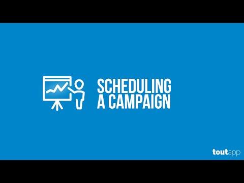 Scheduling a Campaign