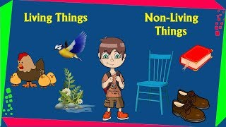 Living and Non-Living things around us  - For kids