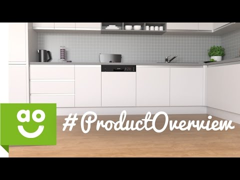 Bosch Semi Integrated Dishwasher SMI50C16GB Product Overview | ao.com