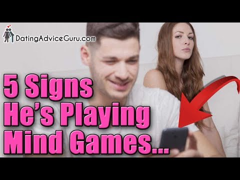 Signs he playing mind games