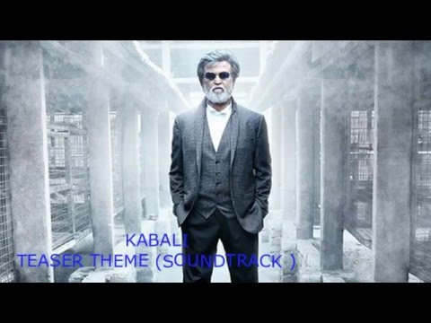 Kabali Theme song  | Official Teaser (SoundTrack)