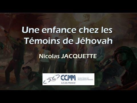 Témoignage d'une enfance chez les Témoins de Jéhovah -- Nicolas Jacquette