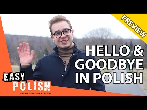 15+ ways to say hello and goodbye in Polish (PREVIEW) | Super Easy Polish 11 photo