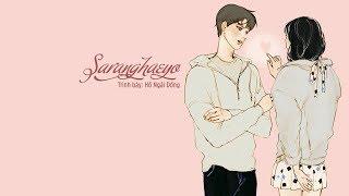 [Vietsub + Kara] Saranghaeyo - Hồ Ngải Đồng | 薩辣嘿喲 - 胡艾彤