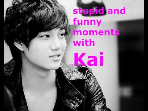 EXO-Really stupid anf funny moments with Kai