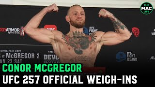 """Conor McGregor declares """"155, that's championship weight"""" at UFC 257 official weigh-ins"""