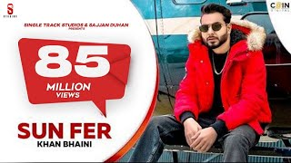Sun Fer – Khan Bhaini Video HD