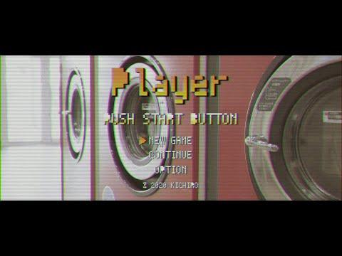 K一郎[Player]MV