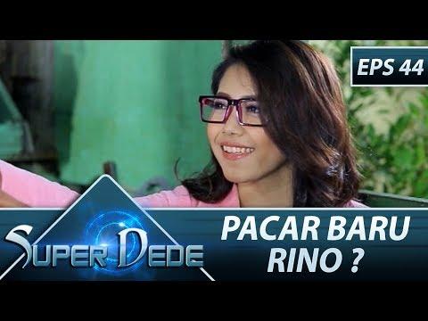 Rino Datang Ke Warung Makan Demi Ketemu Lilis - Super Dede Eps 44 Part 1