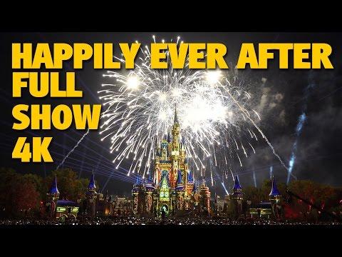 HAPPILY EVER AFTER Magic Kingdom Fireworks 4K Full Show + Outro | Walt Disney World