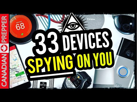 WARNING: 33 Tech Devices Spying on You
