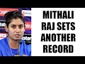 Mithali Raj scores 5500 runs in international cricket, 2nd female cricketer to do so