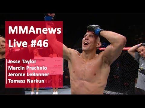 MMAnews Live #46: Le Banner, Narkun, Taylor, Prachnio na żywo od 19:15