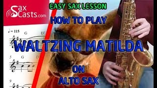 Easy Songs for Saxophone - How to play Waltzing Matilda - Beginners Sax Lesson