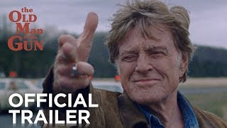 THE OLD MAN & THE GUN | Official Trailer [HD] | FOX Searchlight HD