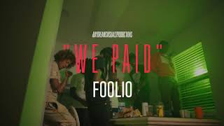 Foolio - We Paid (Remix) - Starring @Project Youngin @H O T B O I I @SPOTEM GOTTEM ShotBy: Humble90k