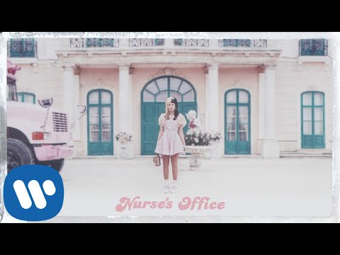 Melanie Martinez - Nurse's Office [Official Audio]